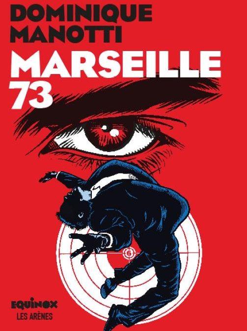 Marseille 73 – Vidéo
