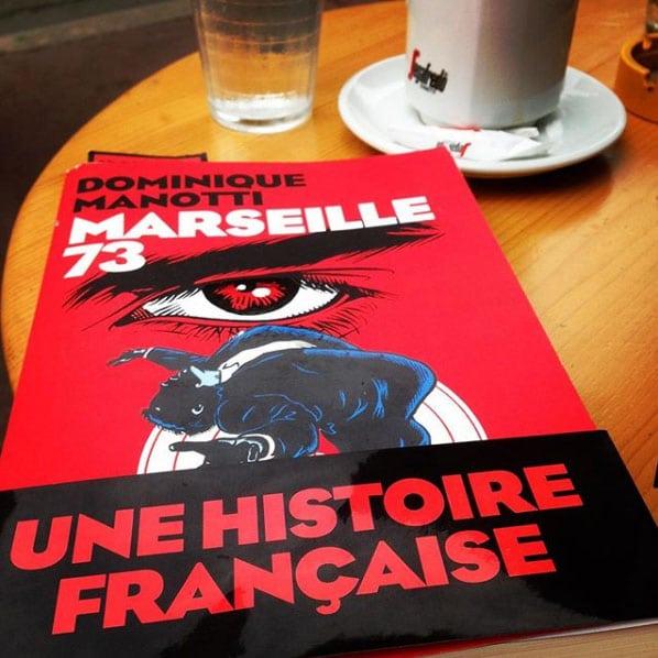 Marseille, de 1973 à aujourd'hui, une histoire locale du racisme